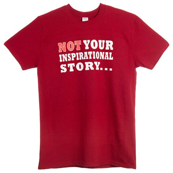 Not Your Inspirational Story T-Shirt Red front